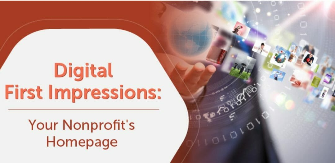 Digital First Impressions: Your Nonprofit's Homepage